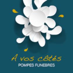 À VOS CÔTÉS POMPES FUNÈBRES